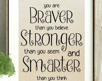 Winnie the Pooh,Braver Stronger Smarter,Encouragement Gift,New Mom Gift,Gift for friend,Winnie the Pooh,Pooh Bear,New Baby Gift,Baby Shower