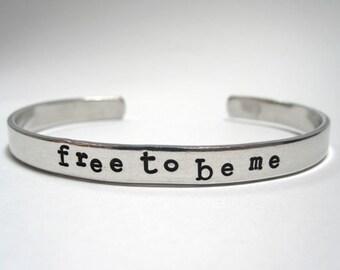 Free To Be Me- Cuff Bracelet