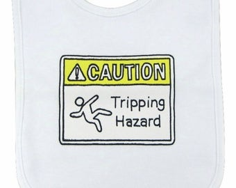 Caution Baby Bib - Caution Tripping Hazard Bib - Funny Baby Bib - Baby Warning Label Bib - Infant Warning Label - Tripping Hazard