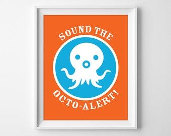 Octonauts Print, Octonauts Birthday Decor, Octonauts Nursery Wall Art, Sound the Octo-Alert, Boys Room Decor, Instant Download