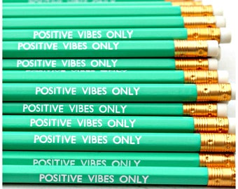 POSITIVE VIBES ONLY Pencil - Stationery - Present - Stocking Stuffer - Party Favours - Gift - Foil Print - Engraved - Luxury - Party Bags