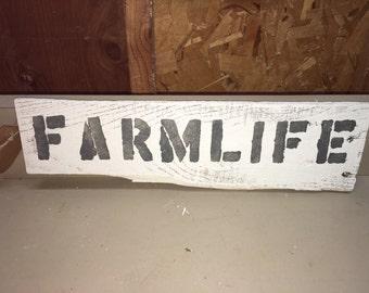 Farmhouse Farmlife sign