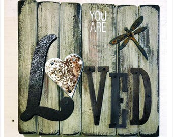 "Sign ""YOU ARE LOVED"""
