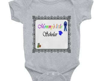 Mommy's little Scholar Infant Bodysuit