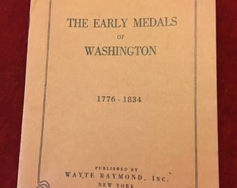 The Early Medals of Washington 1776-1834 -The coin collector series # 4