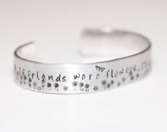 Friends Cuff Hand Stamped Bracelet