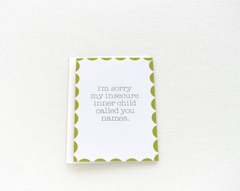 Sorry Card, Funny Apology Card, Inner Child, Make Up Card, Couples I'm Sorry Card, Friend Card, Relationship Card, Husband Wife Card - 141C