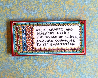 """Colorful Art Magnet- Baha'i Quote- """"Arts, crafts and sciences uplift the world of being..."""""""