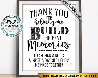 """Sign a Block Sign, Retirement Party, Thank You for Helping Me Build Memories, Graduation Party, Promotion, PRINTABLE 8x10"""" Instant Download"""