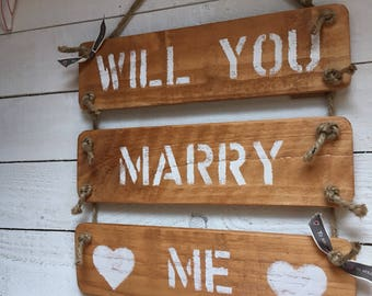 Rustic will you marry me   wedding proposal wooden sign   Valentines Day Gift   pop the question   artisan   keepsake   getting married