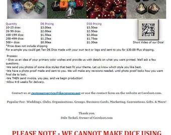 We Do Customized Dice!