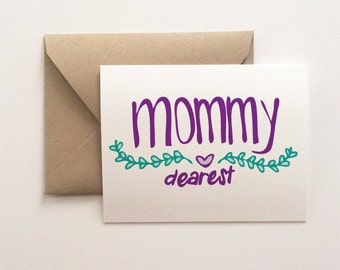 Mommy Dearest Mother's Day Card