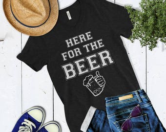 Cute Here For The Beer Womens Vneck Shirt. Cute Bachelorette Party Shirt. Womens Drinking Shirt. Pub Crawl Shirt. St. Patricks Day Shirt.