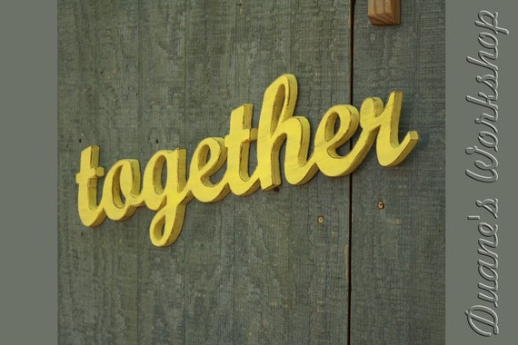 together Sign wedding decoration Wall hanging cottage