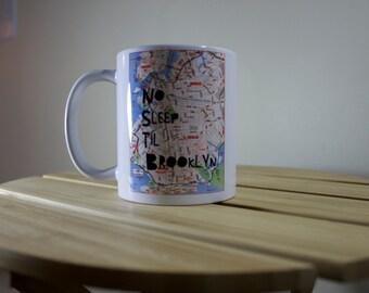 No Sleep Til Brooklyn Beastie Boys Inspired 11 Ounce Coffee Cup