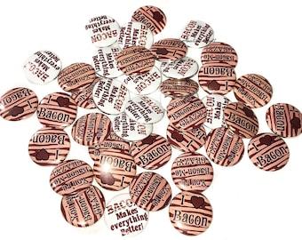 """Bacon, 1"""", Button, Bacon Pin, Bacon Button, Bacon Pin Back, Bacon Flat Back, Bacon, I Love Bacon, Bacon Crazy, Bacon Party Favor, Bacon Gift"""