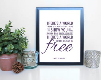 Next to Normal: There's a World, Musical Theatre, Broadway, Typography Printable, Instant Digital Download, Wall Art Print 8x10