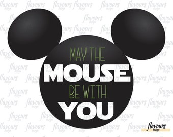 Mickey May The Mouse Be With You - Star Wars - Disney Iron On Transfer - DIY Disney Shirts - INSTANT DOWNLOAD