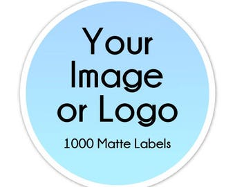 1000 Custom Logo Labels, Custom Business Stickers, Logo Stickers, Your Logo, Your Image, Etsy Shop Stickers - Personalized for YOU