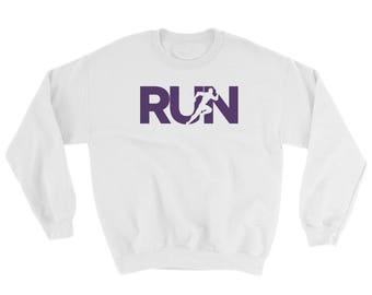 RUN Sweatshirt - pre-shrunk, warm, gift for athlete, track and field, marathon, triathlon, runners