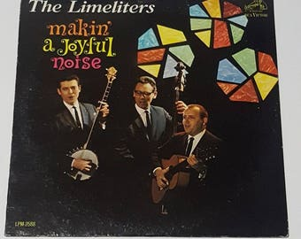 The Limeliters Makin a Joyful Noise Vintage Vinyl Record 1963