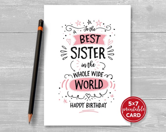 Printable Birthday Card For Sister To The Best Sister In The