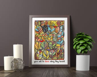Give all to love obey thy heart/Emerson/11x14 colorful print