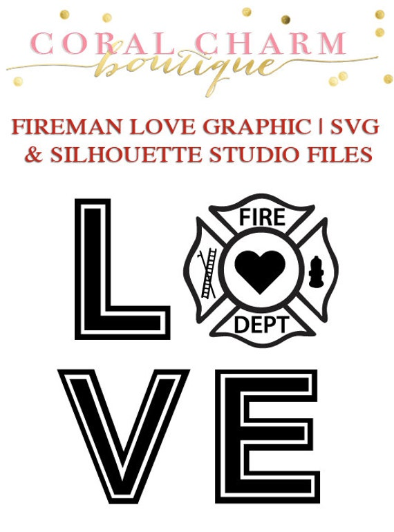 Download Fireman Love Graphic File for Cutting Machines SVG and