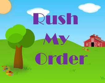 Rush Order--Will Ship Within 3 Business Days