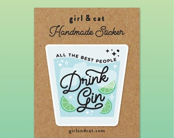 Gin Sticker, Laptop Stickers, Bullet Journal Stickers, Gin Lover Gift for Her, Best Friend Gift, Planner Stickers, Sister Gift, Gin Gift