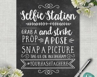 Chalkboard Selfie Station Sign / Wedding Photo Booth Sign / Instagram Wedding Sign Printable Wedding Photo Props / Wedding Printable Signs