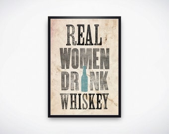 Original Art Print, Instant Download, Vintage Style Poster, Real Women Drink Whiskey, 11x17