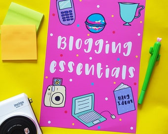 Blogging Essentials Print | Art Print | Illustration | Drawing | Cute Print | Bloggers | Blog Print |