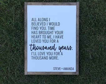 i have loved you for a thousand years sign.