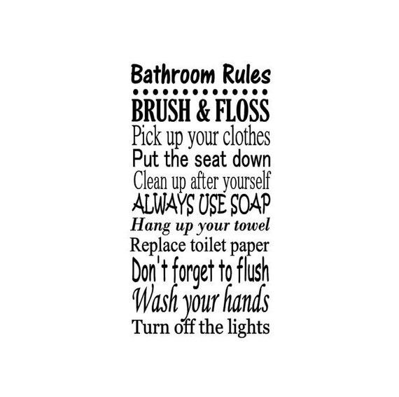 Bathroom rules decal vinyl wall art family room decor for Bathroom interior design rules