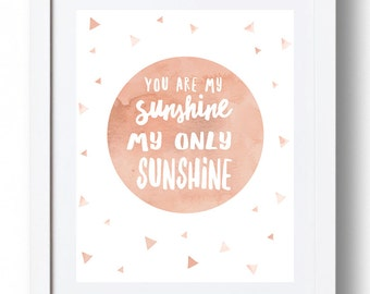 You are my Sunshine Prints x 3 *INSTANT DOWNLOAD*