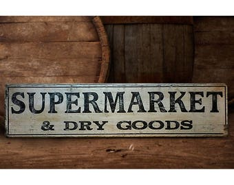 Supermarket and Dry Goods Wood Sign - Hand Made Wooden Decor
