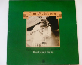 "Tim Weisberg - Hurtwood Edge - Jazz Rock Fusion Flutist - ""Song for Lisa"" - A&M Records 1972 - Vintage Vinyl LP Record Album"