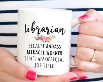 Gift For Librarian, Funny Librarian Appreciation Coffee Mug  (M566)