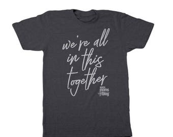 Waco Moms Blog - All in this together tee