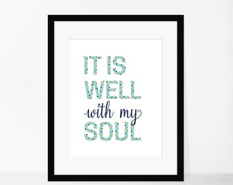8x10 Print- It is Well With My Soul Hymn Print **Digital Download**