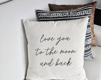 PILLOW COVER | Love You To The Moon and Back | Pillows | Throw Pillows | Decorative Pillows | Modern Farmhouse | Home Decor | Nursery