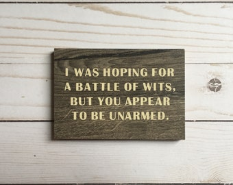 Battle of Wits Mini Sign