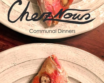 Chez Nous: Communal Dinners, the cookbook