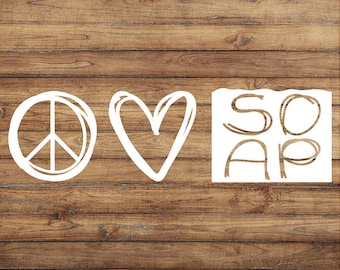 Peace Love and Soap Decal | Cold Process Soap | Love Decal | Soap Decal | Natural Soap Decal | Soap Crafting | Goat Milk | Craft Room Decor