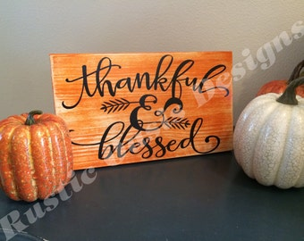 Thankful & Blessed | Fall Decor | Fall Signs | Autumn Signs | Farmhouse Decor