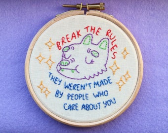 Break The Rules Embroidery Hoop Art Wall Hanging