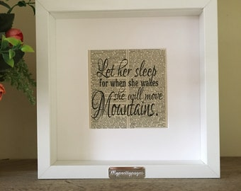 Let her sleep for when she wakes she will move mountains - gift for newborn - nursery decor- baby shower gift - baby girl gift