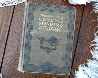1921 Funk & Wagnalls Concise Standard Dictionary,Vintage 1921 School Dictionary