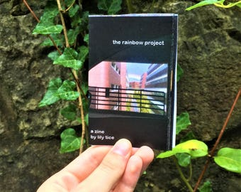 The Rainbow Project: A Zine